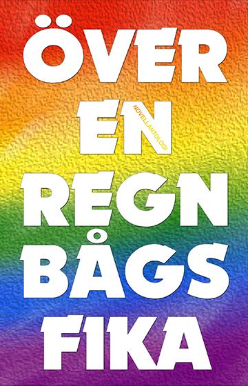 Över en regnbågsfika av Håkan Lindgren